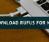 download rufus for mac