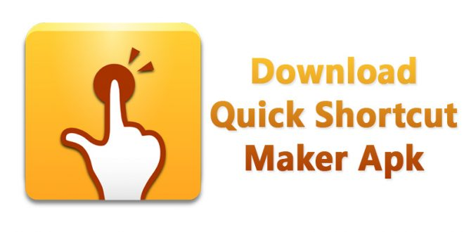 quick shortcut maker apk download