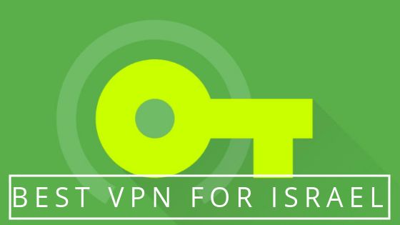 Best VPN For Israel