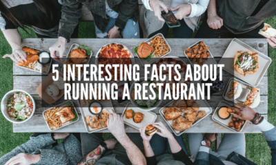 5 Interesting Facts about Running a Restaurant