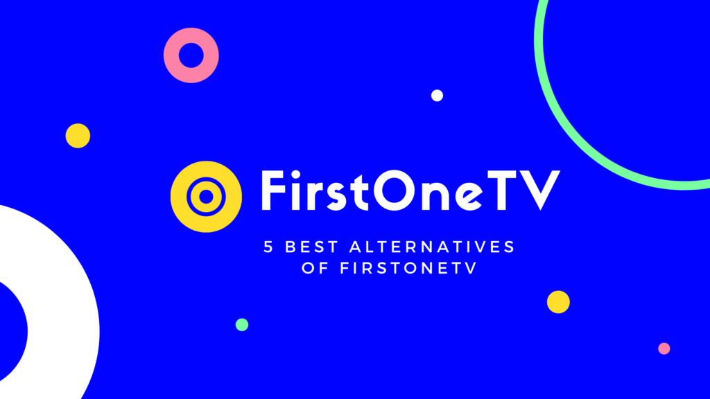 FirstOneTV alternatives